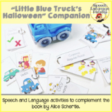 """Little Blue Truck's Halloween"" Speech and Language Book C"