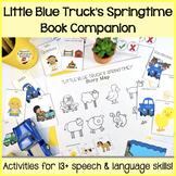 """Little Blue Truck's Springtime"" Speech and Language Book"