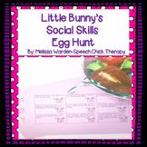 Little Bunny's Social Skills Egg Hunt