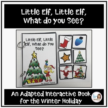 """Little Elf, Little Elf, What do You See?"" An interactive book for Christmas"