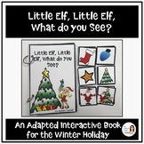 """Little Elf, Little Elf, What do You See?"" Speech Therapy Adapted Christmas Book"