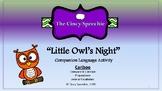 """""""Little Owl's Night"""" Companion for Cariboo- Compare/Contrast & Preposition"""