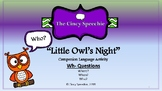 """""""Little Owl's Night"""" Language Companion- Wh- Questions- Who, When, & Where"""
