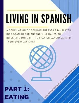 """Living In Spanish - Part 1: Eating"" Phrasebook"