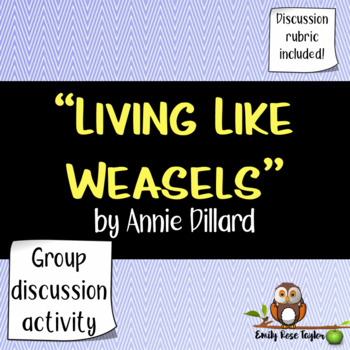 """Living Like Weasels"" by Annie Dillard"
