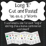 """""""Long E"""" Cut and Paste! """"ee, ea, e, y"""""""