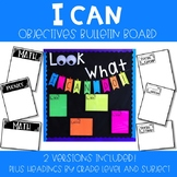 """""""Look What I Can Do"""" Objectives Bulletin Board"""