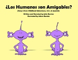 ¿Los Humanos son Amigables? [from Childhood Adventures, Se