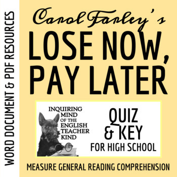 """""""Lose Now, Pay Later"""" by Carol Farley - Quiz & Key"""
