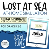 Lost At Sea! At-Home Simulation (Distance Learning) Google