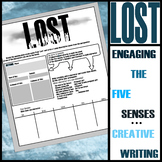 'Lost:' Descriptive Writing and the 5 senses (1 Day Assignment)