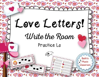 """""""Love Letters"""" - A Valentine's Day 'Write the Room' Melodic Activity - La"""