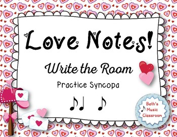 """Love Notes"" - A Valentine's Day 'Write the Room' Activity - Syncopa"