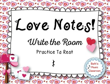 """Love Notes"" - A Valentine's Day 'Write the Room' Activity - Ta Rest"