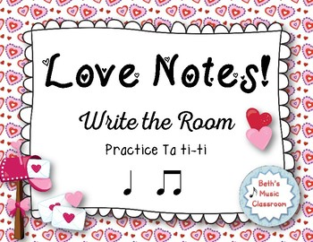 """Love Notes"" - A Valentine's Day 'Write the Room' Activity - Ta ti-ti"