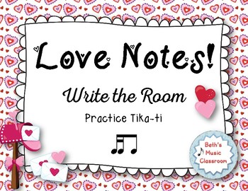 love notes a valentines day write the room activity tika ti