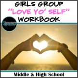 Girls Group Counseling Self-Esteem Workbook- includes dist