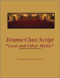 """""""Love and Other Myths"""" Drama Class One Act Play Based on Greek Myths"""