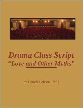 """Love and Other Myths"" Drama Class One Act Play Based on Greek Myths"