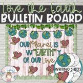 """Love the Earth"" Bulletin Board - Farmhouse Earth Day Writ"