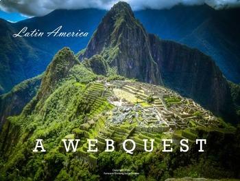 Latin America: Webquest with Worksheet