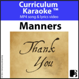 'MANNERS' ~ MP4 Curriculum Karaoke™ READ, SING & LEARN