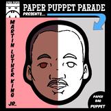 """MARTIN LUTHER KING, JR."" Paper Bag Puppet"