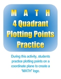 """MATH"" 4 Quadrant Plotting Points Practice"