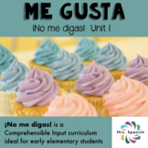 ¡ME GUSTA! Unit 1 for Elementary Spanish