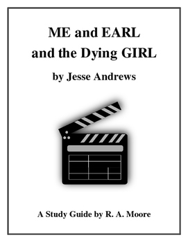 """""""ME and EARL and the Dying GIRL"""" by Jesse Andrews: A Study Guide"""