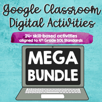 ∙ MEGA BUNDLE ∙ 22 Google Classroom Digital Activities ∙ SOL Aligned