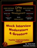 """""""MODERATORS & GREETERS HANDOUTS"""" -- STAGE #4 - """"Mock Interview Day Activity"""""""