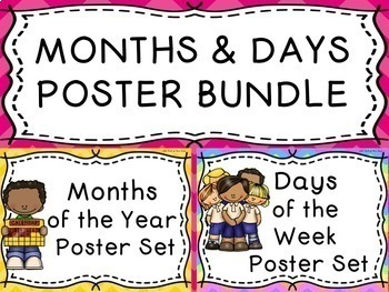 """MONTHS OF THE YEAR"" AND ""DAYS OF THE WEEK"" POSTER SET BUNDLE"