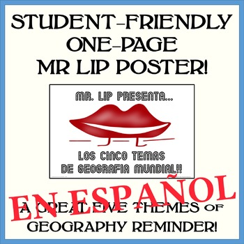 """MR LIP Presents...The Five Themes of Geography!"" - 11 x 17 Poster - SPANISH"