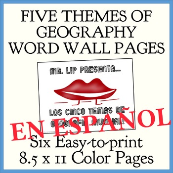 """""""MR LIP Presents...The Five Themes of Geography"""" 8.5 x11 Word Wall - SPANISH"""
