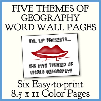 """""""MR LIP Presents...The Five Themes of Geography"""" 8.5 x11 Word Wall"""