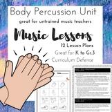 *MUSIC* Body Percussion Unit *12 Lessons*