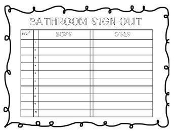 *MUST-HAVE* Bathroom Sign Out!