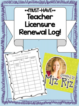 **MUST HAVE**  Teacher License Renewal Log!