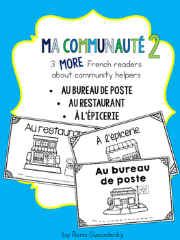 {Ma Communauté - 3 MORE simple French readers about community helpers}