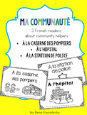 {Ma Communauté - 3 simple French readers about community helpers}