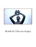 """Macbeth"" Act 1 Character Analysis Worksheet"