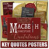 {Macbeth} Key Quotes POSTERS