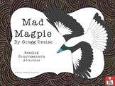 """""""Mad Magpie"""" by Gregg Dreise - Reading Comprehension Resources"""