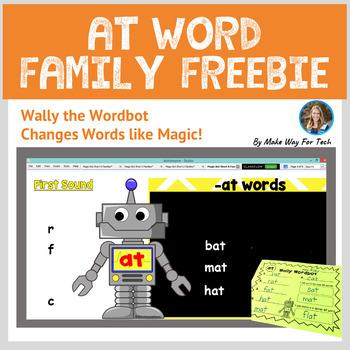 Wally the Wordbot -At Word Family FREEBIE (Flipchart & Printable)