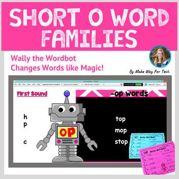 Wally the Wordbot Short O Word Families (Flipcharts & Printables)