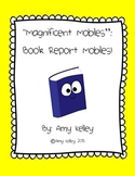 """Magnificent Mobiles""- Book Report Mobile Project"