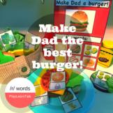 """""""Make Dad a Burger"""" - /r/ Articulation Game"""