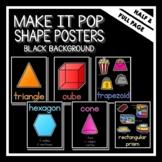 """Make It Pop"" Shape Posters Black Background"
