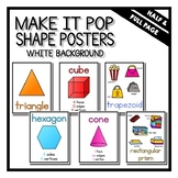 """""""Make It Pop"""" Shape Posters White Background"""